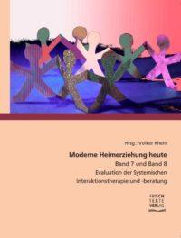 Book Cover: Moderne Heimerziehung heute Band 7 und 8